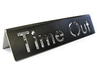 Stainless Steel Time Out Sign